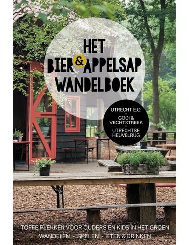 Bier en Appelsap Wandelboek Utrecht e.o.